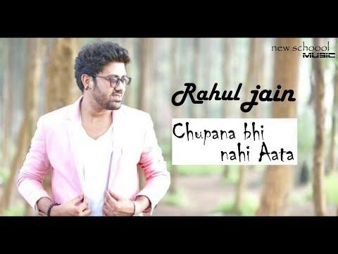 Chupana Bhi Nahi Aata - Unplugged | Rahul Jain | Shahrukh Khan | Baazigar