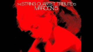 The String Quartet Tribute to Maroon 5 - This Love
