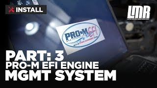 1979-1993 Mustang Pro-M EFI Engine Management System - Part 3
