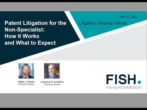 Webinar | Patent Litigation For The Non Specialist: How It Works And What To Expect