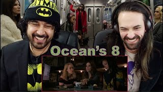 OCEAN'S 8 - TRAILER #2 REACTION & REVIEW!!!