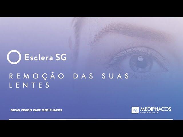 Dicas Vision Care Mediphacos - Remoção das suas Lentes