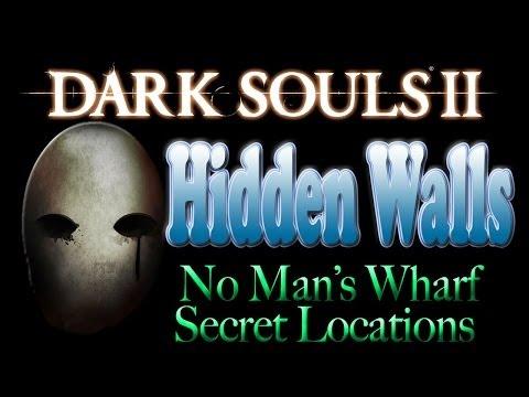 Dark Souls 2 Hidden Walls & Secrets - No Man's Wharf