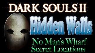 Dark Souls 2 Hidden Walls & Secrets - No Man