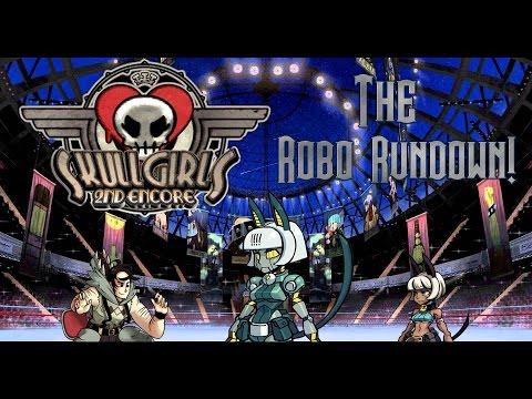 Skullgirls 2nd Encore Online Battles: The Robo-Fortune Rundown! (Robo Fortune Basics)