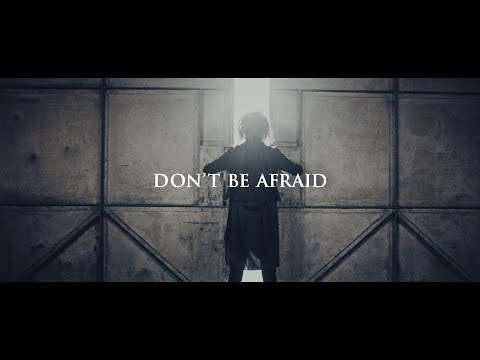 DEXCORE 「DON'T BE AFRAID」 MV