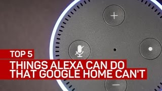Top 5 things Amazon's Alexa can do that Google Home can't