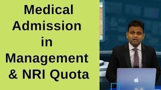 Medical Admission in Management & NRI Quota