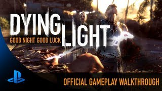 Dying Light: Official 12 Minute Gameplay Reveal