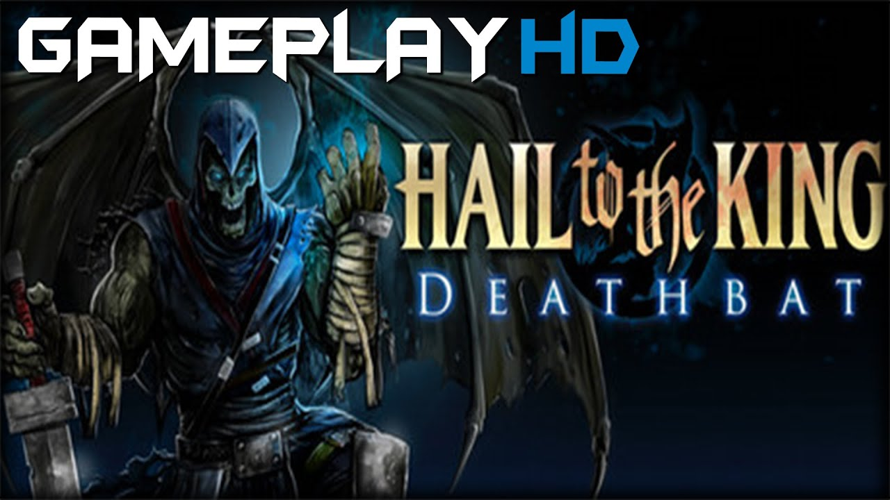hail to the king: deathbat gameplay (pc hd) - youtube