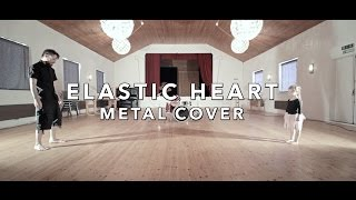 Elastic Heart (metal cover by Leo Moracchioli)