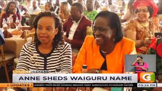 Ann sheds Waiguru name