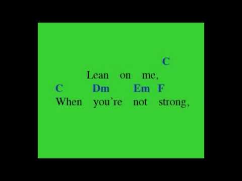Lean On Me Chords And Lyrics Youtube