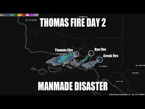 Thomas Fire Day 2: Manmade Disaster