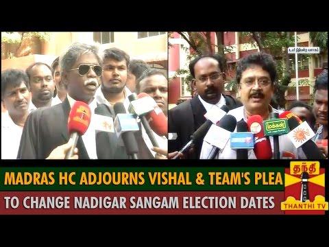 Madras HC Adjourns Vishal & Team's Plea To Change Nadigar Sangam Election Dates