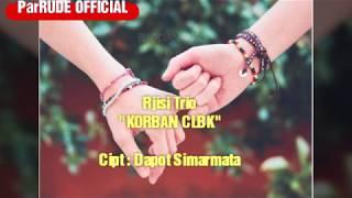 Download Rjisi Trio - Korban CLBK #lirikbatak