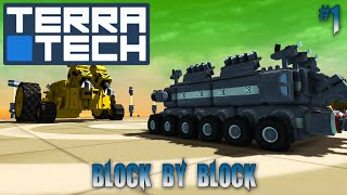 TerraTech #1 Living Life On The Block
