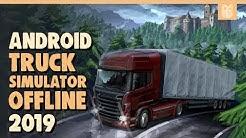 7 Game Android Offline Simulasi Mengemudi Truck Terbaik 2019