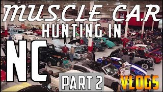 Hunting for Muscle Cars in North Carolina (GAA Classic Cars) Pt 2 | VLOGS