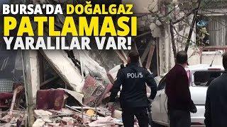 Sondakika I Bursa Osmangazi'de Doğalgaz Patlaması