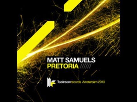 Matt Samuels 'Pretoria' (Original Club Mix)