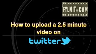 How to upload a video more than 2 minutes video on Twitter