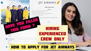 Jet Airways is looking for experienced cabin crew   How to apply for jet airways vacancy 2021 