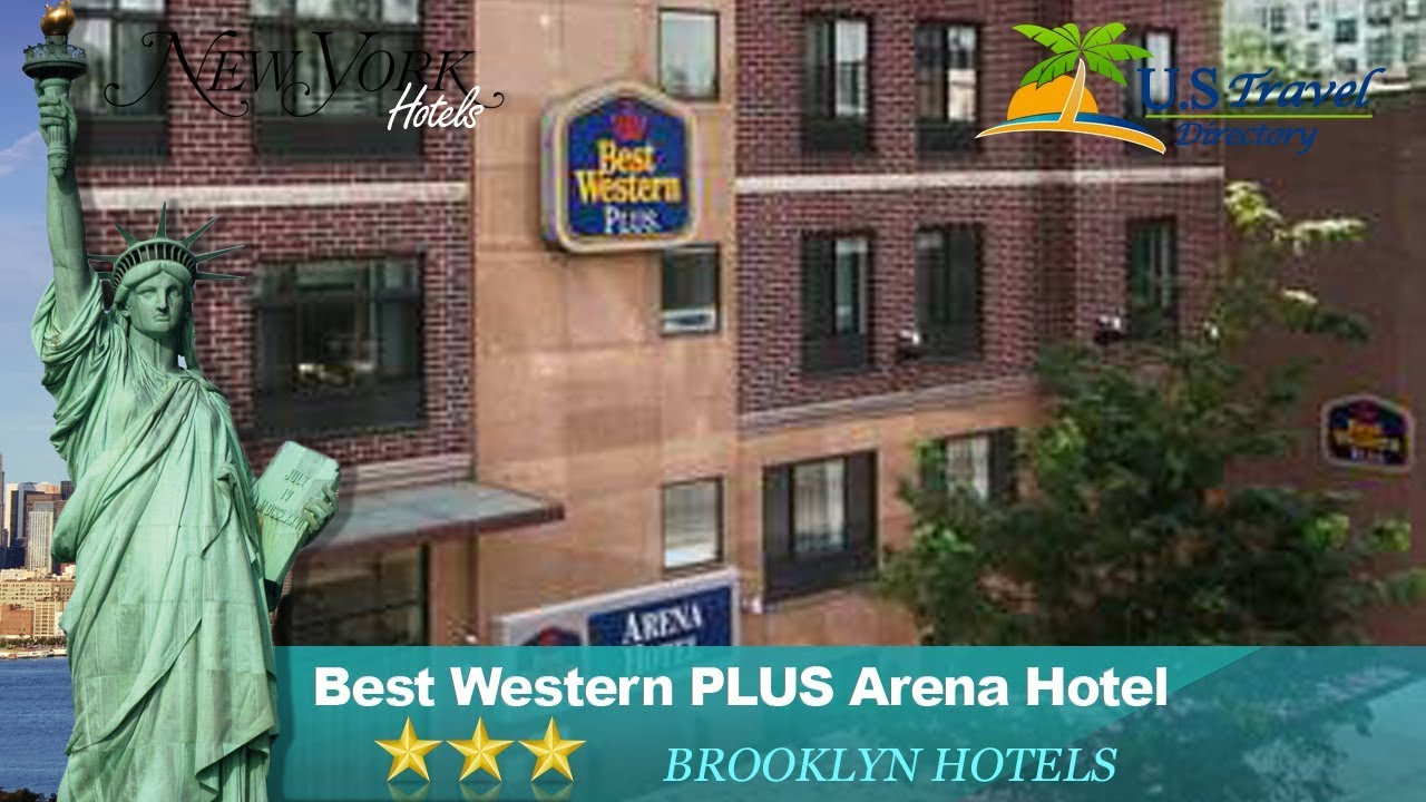 Best Western Plus Arena Hotel Brooklyn Hotels New York
