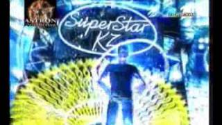 SuperStar.KZ 4 - Full Audition