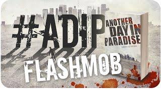 ADIP Flashmob // Gutscheine und Taschenbücher zu gewinnen!