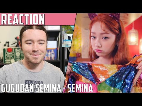 Gugudan Semina(구구단 세미나) - Semina(샘이나) MV Reaction