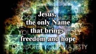 When I Speak Your Name - Kari Jobe - worship video with lyrics