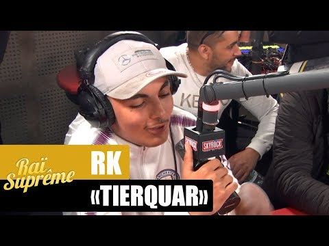 """[INÉDIT] RK """"Tierquar"""" #RaïSuprême"""