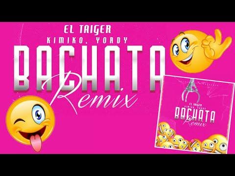 EL TAIGER ❌ DJ UNIC ❌ KIMIKO ❌ YORDY – BACHATA REMIX (OFFICIAL VIDEO)
