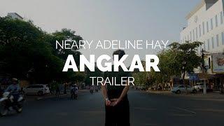 Angkar -  Neary Adeline Hay Documentary Trailer (2018)
