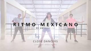 Mc Gw Ritmo Mexicano Kondzilla Coreografia Close Dancers