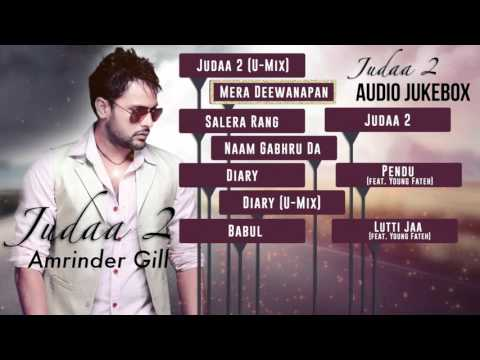 Judaa 2  Full Songs Audio Jukebox  Amrinder Gill