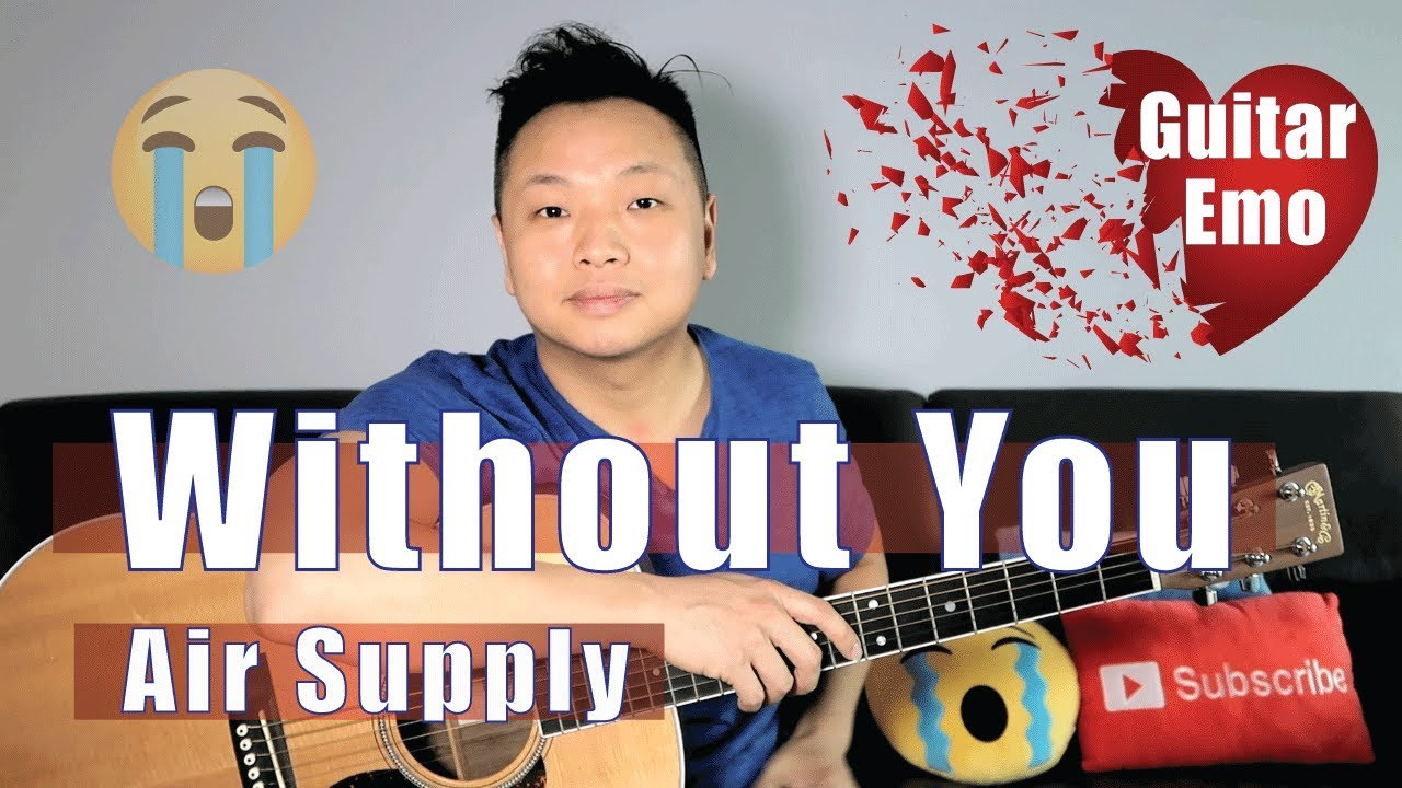Without You Air Supply Guitar Tutorial Youtube