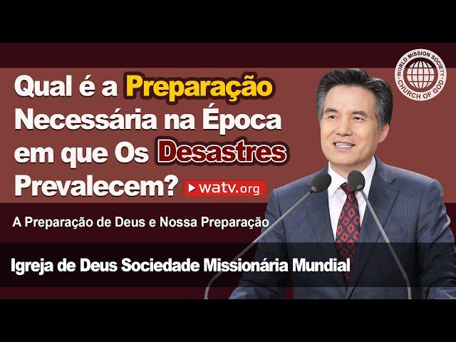 A Preparação de Deus e Nossa Preparação   Igreja de Deus, IDDSMM, Ahnsahnghong, Deus Mãe