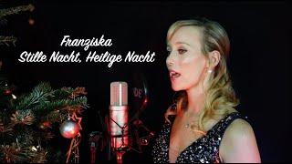 Franziska - Stille Nacht, Heilige Nacht (Acapella-Version)