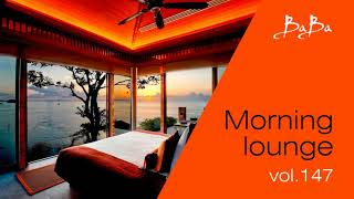Morning lounge (vol.147) | Chillout music for cafe and bars