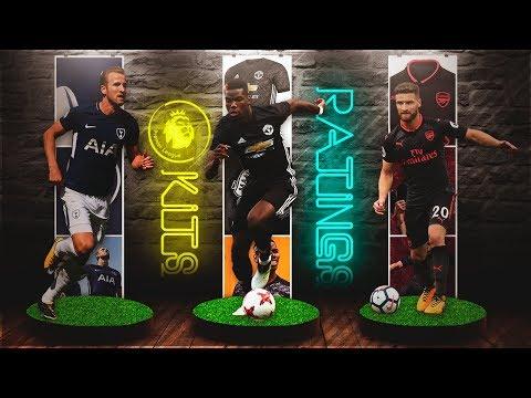 FIFA 18 Premier League Kits & Ratings