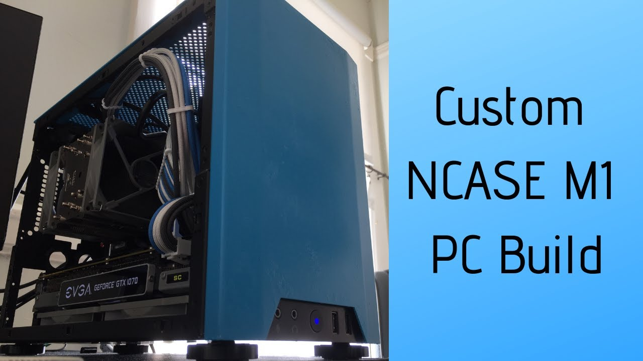 Custom NCASE M1 PC Build