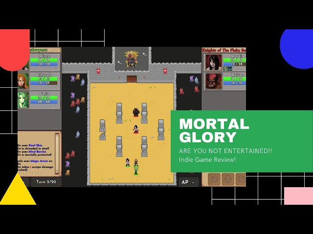 Indie Game Review - Mortal Glory ( ARE YOU NOT ENTERTAINED)