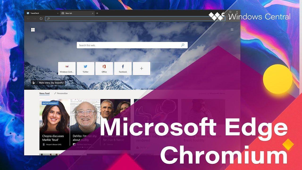 First Look: Microsoft Edge built on Chromium - YouTube