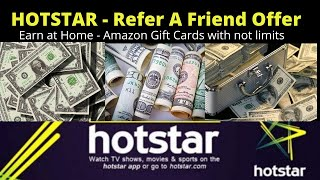 Hotstar refer a friend - $50 Amazon Gift Cards.
