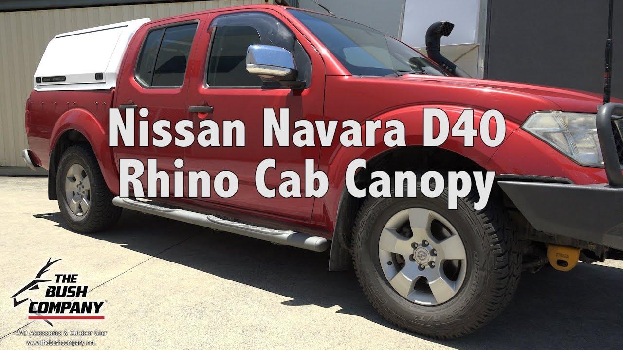 #NavaraD40 #RhinoCab #TheBushCompany & Nissan Navara D40 - Rhino Cab Canopy -The Bush Company - YouTube