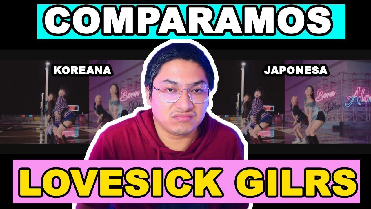 OTRA GATADA DE YG| EL VIDEO DE LOVESICK GIRLS EN JAPONES ES EL MISMO QUE EL COREANO