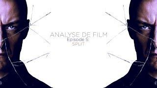 Analyse de Film Saison 1 - Épisode 5 : Split