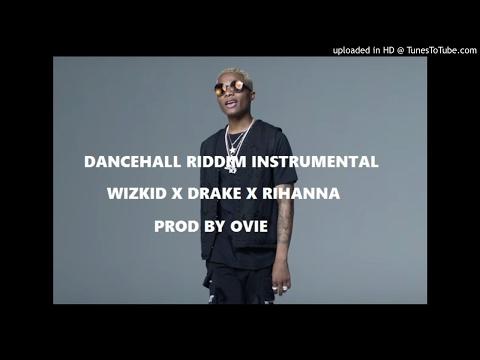 Free wizkid & Drake Type Beat  Dancehall...
